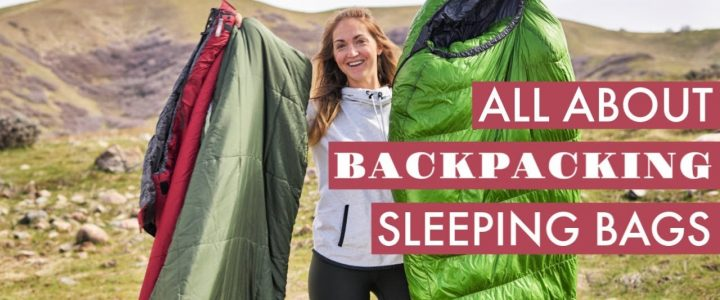 Choose A Sleeping Bag for Camping